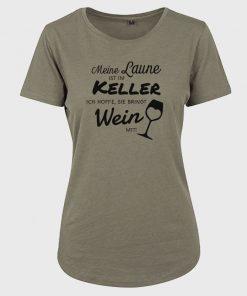 Meine Laune ist im Keller Damen T-Shirt