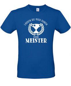 Meister aller Klassen T-Shirt